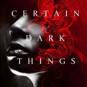 Episode 11: Certain Dark Things