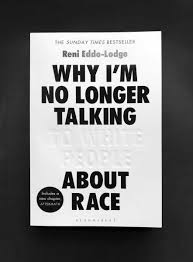 Book review: Why I'm no longer talking to white people aboutrace