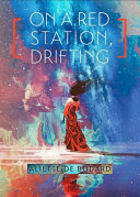 Book review: On a Red Station, drifting