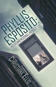 Book review: Phyllis Esposito – Interdimensional Private-Eye