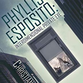 Episode 15: Phyllis Esposito: Interdimensional Private-Eye