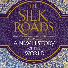 Book review: The Silk Roads
