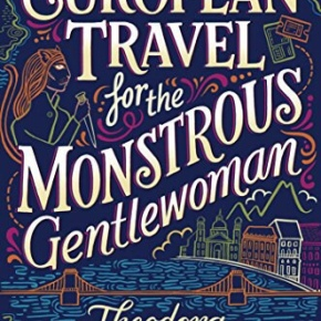 Book review: European Travel for the Monstrous Gentlewoman
