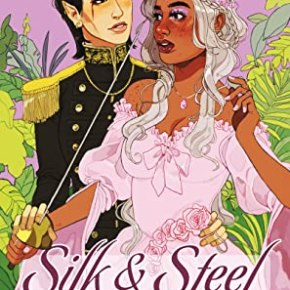 Book review: Silk and Steel